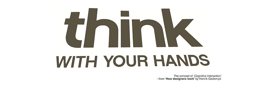 Think with your hands
