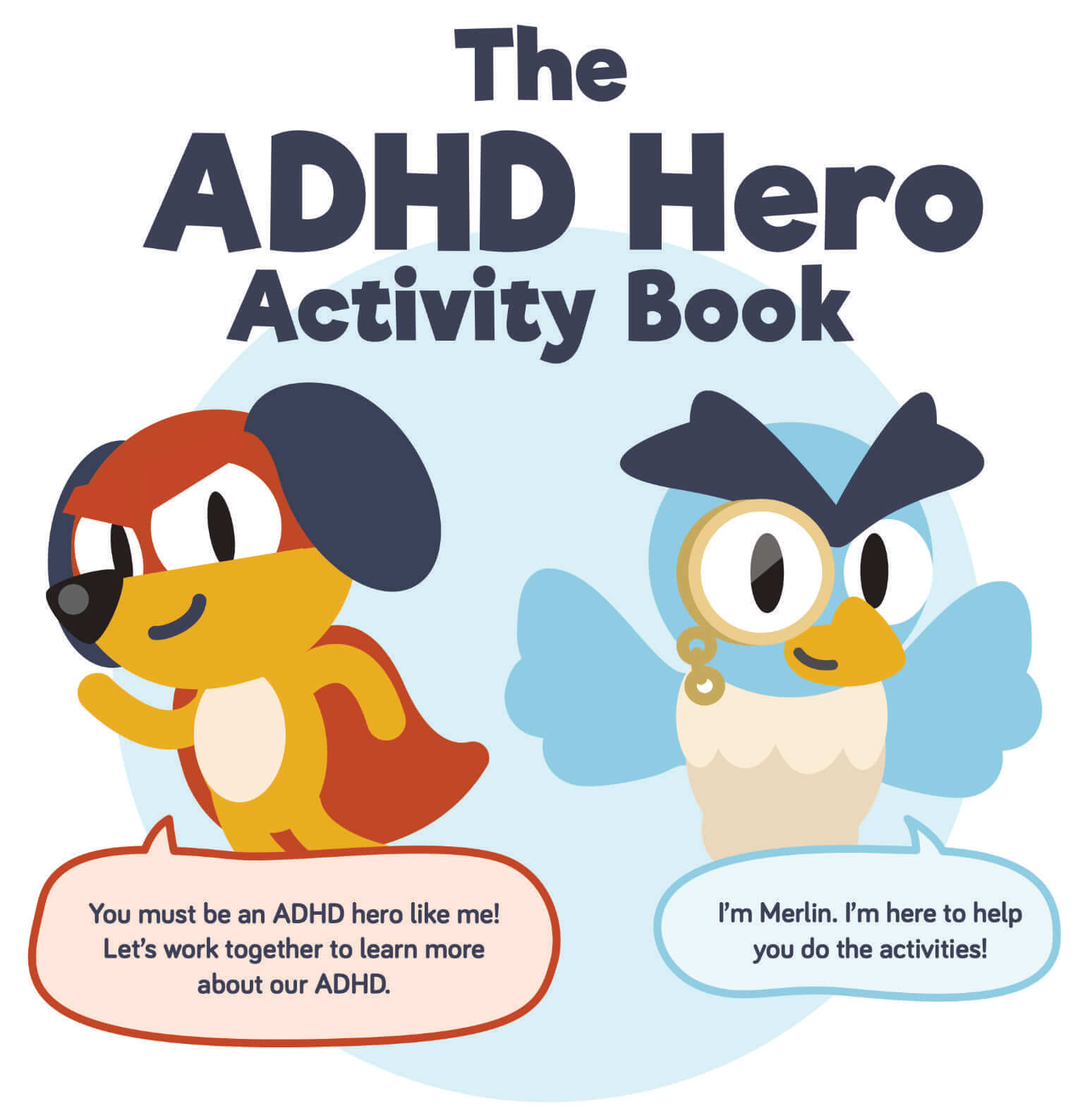 Evaluation of 'ADHD Hero Activity Book' paper published in Design For Health